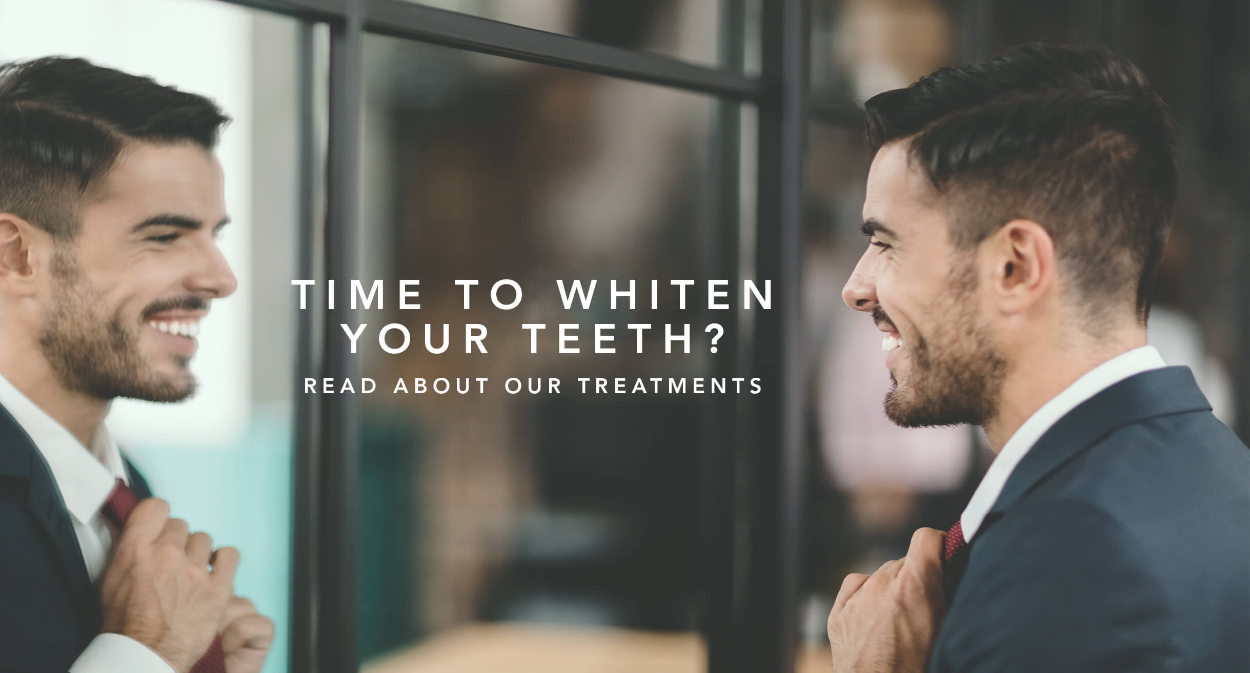 Teeth Whitening - Read about our treatments